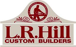 L.R. Hill Custom Builders